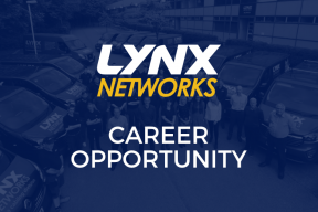 Lynx Networks Career Opportunity