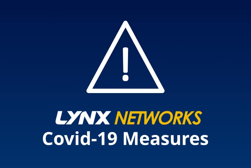 Lynx Networks Covid-19 Measures