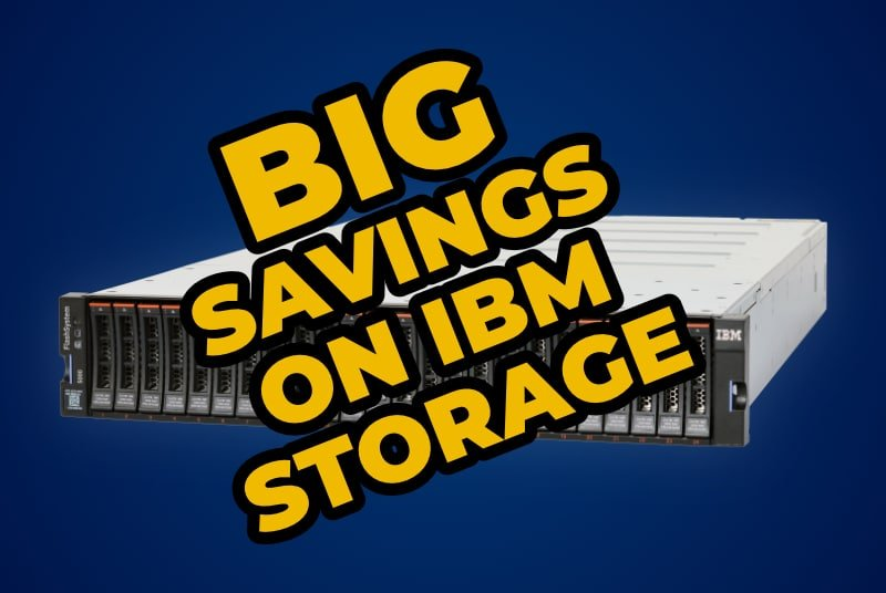 Big Savings of IBM Storage Solutions